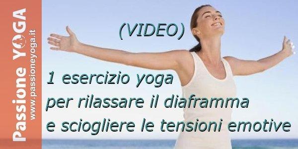 1 esercizio yoga per rilassare il diaframma e sciogliere le tensioni