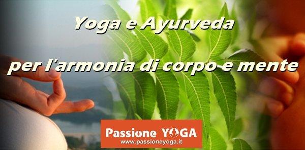 Yoga e Ayurveda per l'armonia di corpo e mente