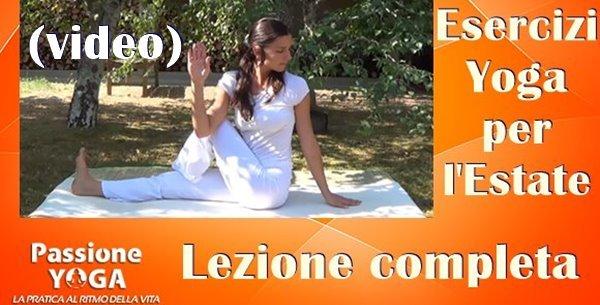(VIDEO)Esercizi yoga per l'estate. Lezione completa.